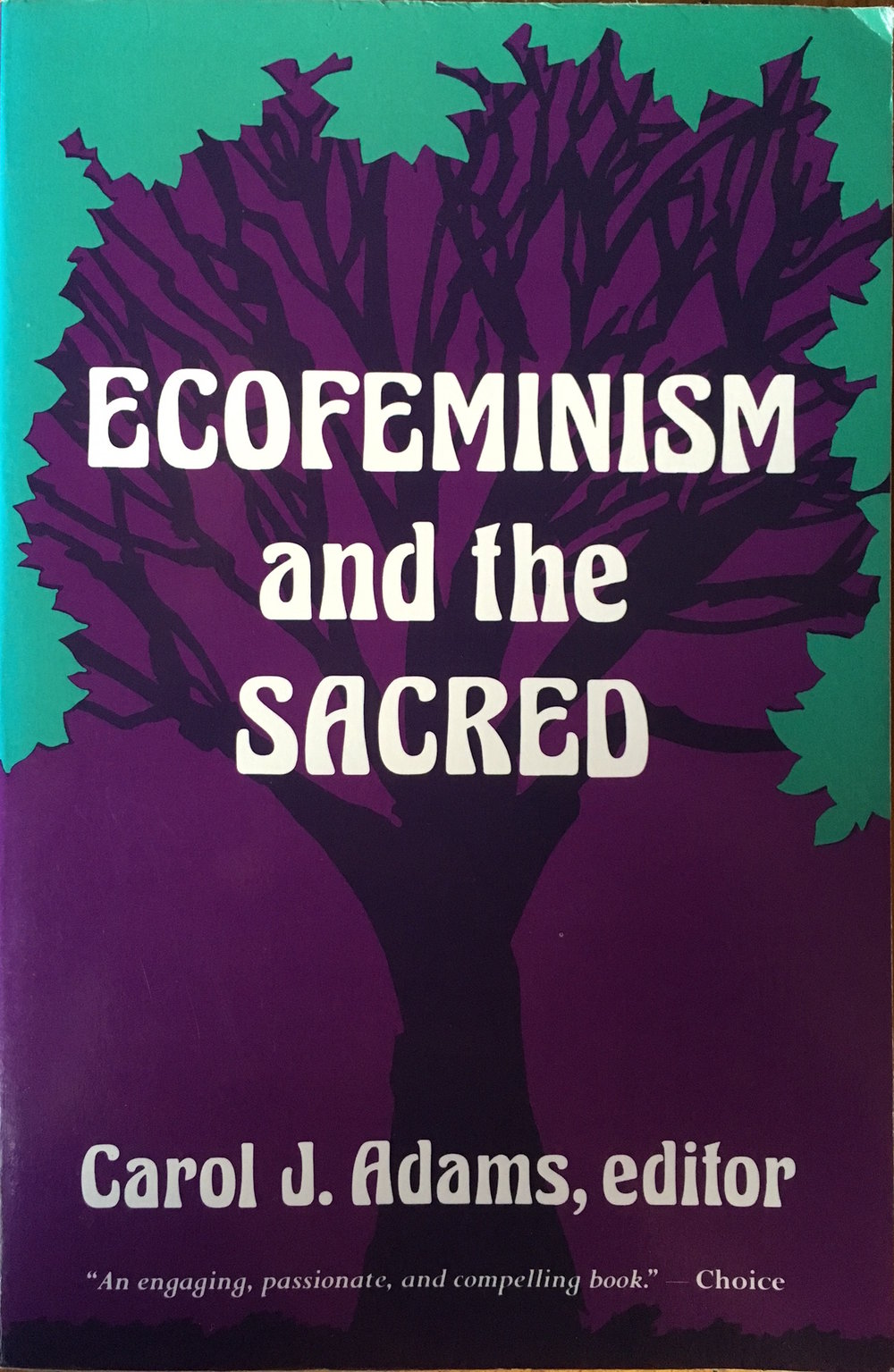Ecofeminism and the Sacred
