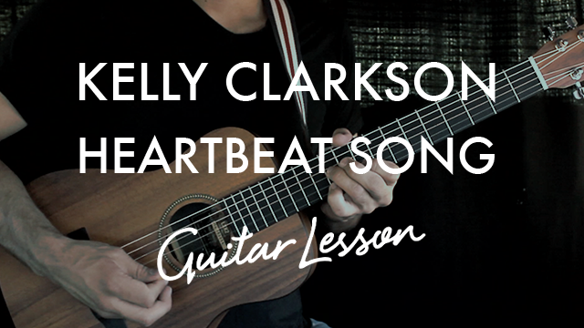 Kelly Clarkson Heartbeat Song Chordistry