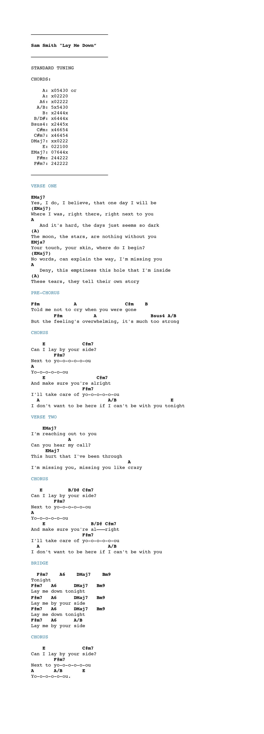 Sam smith lay me down chordistry the video above will show you all the chords and how to strum em and when you got it all down use the chord chart below to sing and play along enjoy hexwebz Gallery