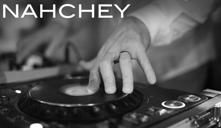 DJ Nahchey