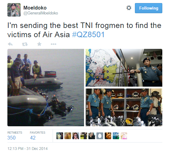 "The Commander of the Indonesian Armed Forces (TNI), General Moeldoko said he has sent the best frogmen of the TNI to find victims of AirAsia. ""On behalf of TNI, our heartfelt condolences and prayers go out to the victims and families of the AirAsia disaster QZ8501,"" he tweeted"
