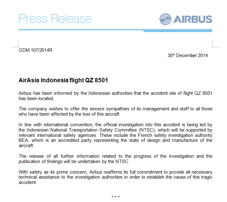 Airbus offers sympathies for all affected by the loss of AirAsia QZ8501 - an Airbus 320-200 and says Indonesian transport safety officials will lead the investigation with the support from French safety investigation authority BEA