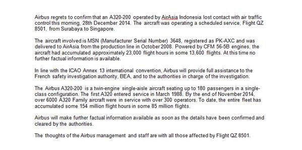 "Airbus statement on missing AirAsia QZ8501 plane: ""The aircraft involved was delivered to AirAsia from the production line in October 2008. The aircraft had accumulated approximately 23,000 flight hours in some 13,600 flights. At this time no further factual information is available"