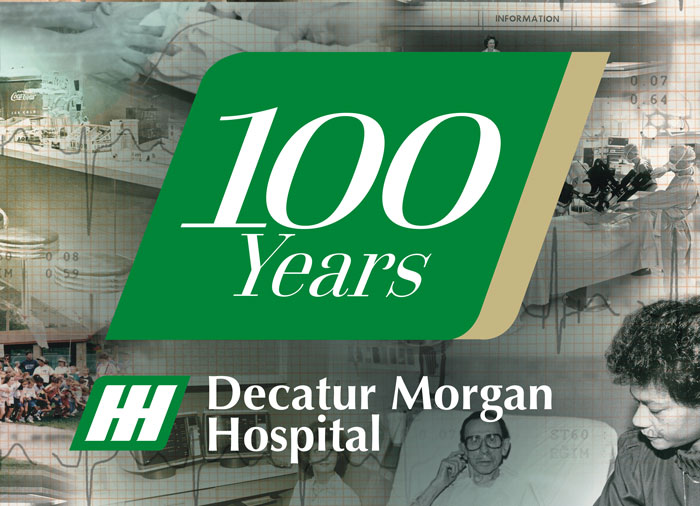 Decatur Morgan Hospital 100th Anniversary Campaign