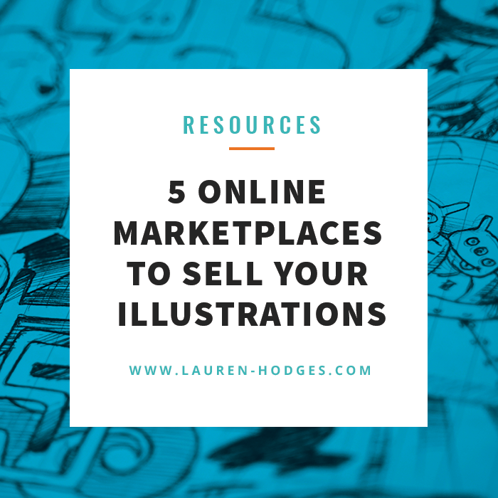 5 Online Marketplaces to Sell Your Illustrations — Lauren