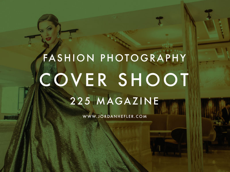 Fashion Photography Cover Shoot | Jordan Hefler Photography