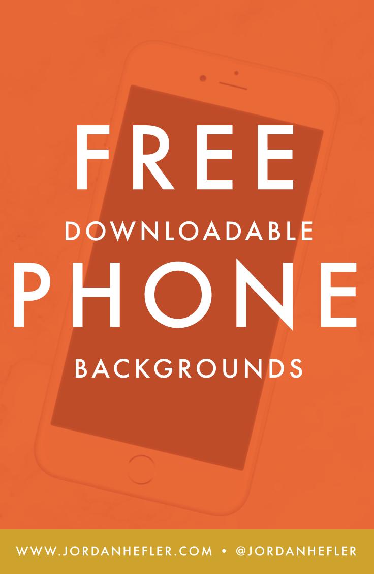 FREE Downloadable Phone Backgrounds | Jordan Hefler