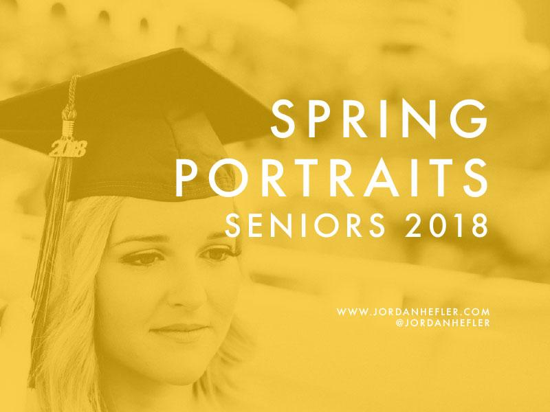 Spring Portraits | Seniors 2018 | Jordan Hefler