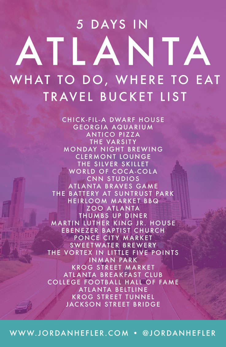 5 Days in Atlanta | What to Do, Where to Eat |Travel Bucket List | Jordan Hefler