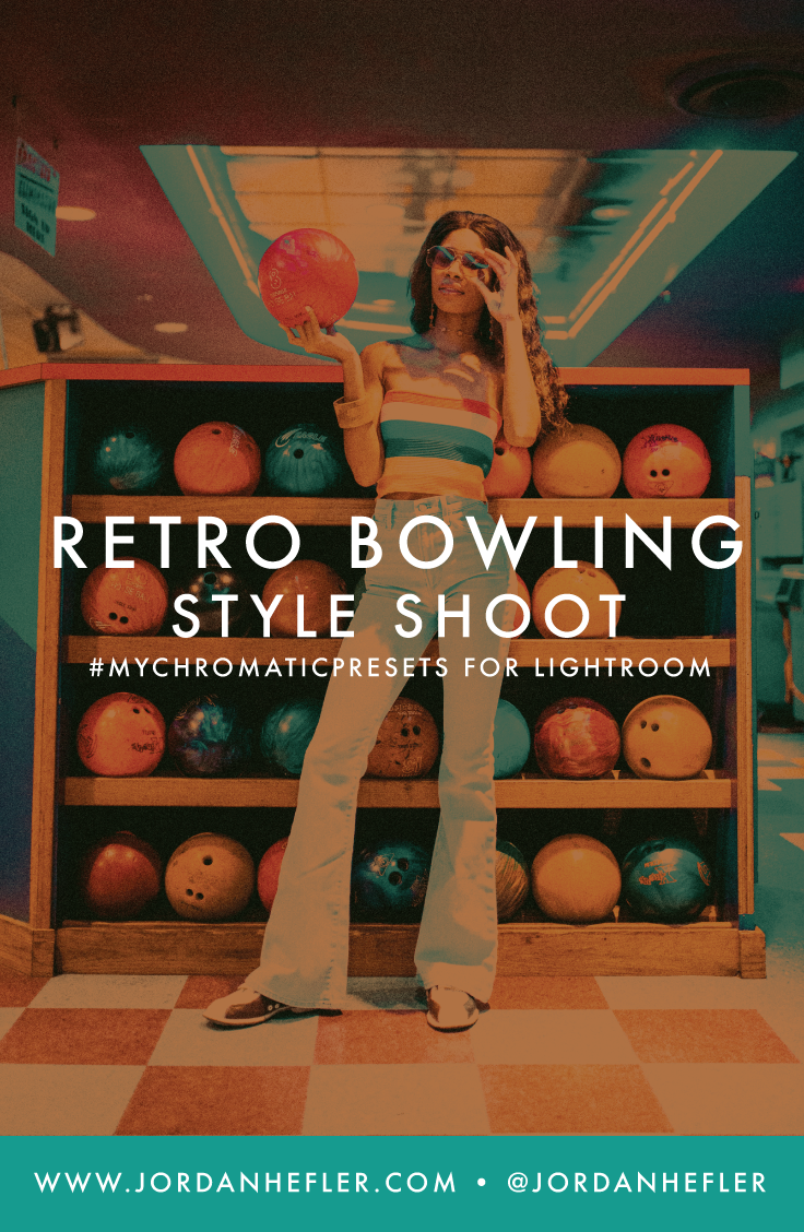 Retro Bowling Style Shoot + Lightroom Presets to Create the Look | Jordan Hefler