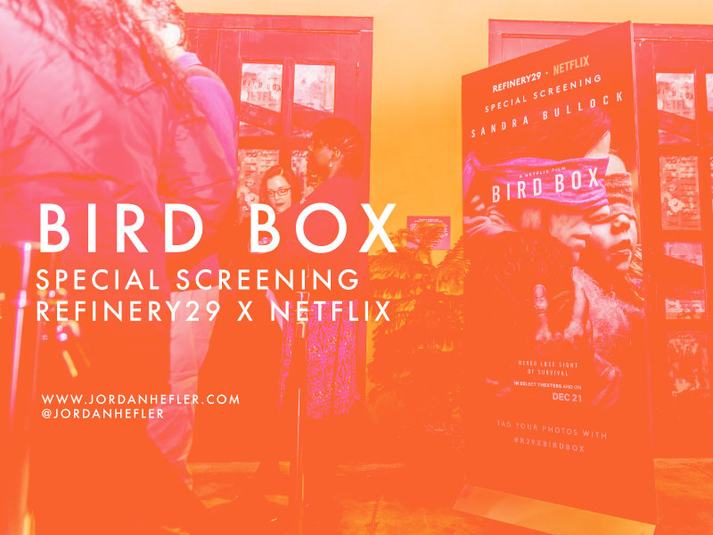 Bird Box Special Screening in New Orleans | Refinery29 x Netflix | Jordan Hefler