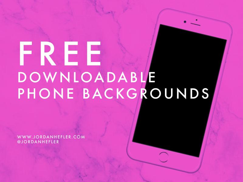 Phone Swag | Free Downloadable Phone Backgrounds | Jordan Hefler