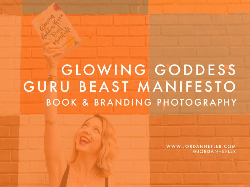 Glowing Goddess Guru Beast Manifesto | Book & Branding Photography | Jordan Hefler