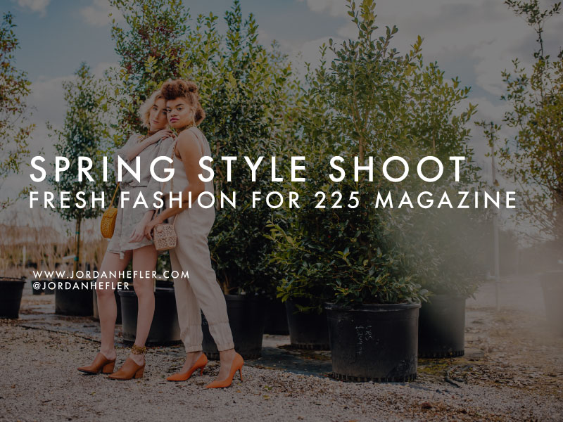 Spring Style Shoot | Fresh Fashion Photography | Jordan Hefler