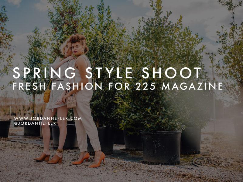 Spring Style Shoot | Fresh Fashion Photography | Jordan Hefler