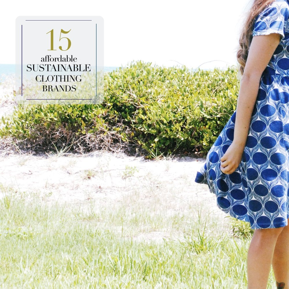 15 Affordable Sustainable Clothing Brands — Sustainably Chic