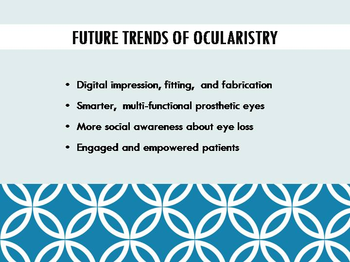 future trend of ocularistry