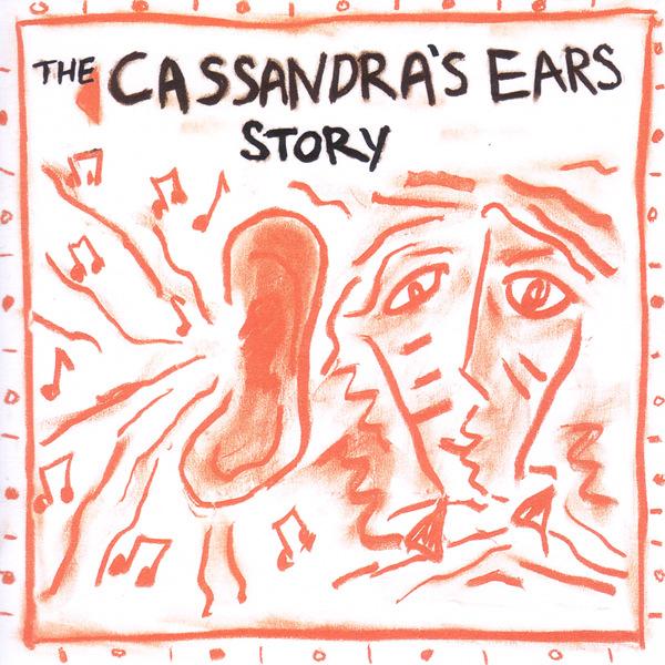 The Cassandra's Ears Story.jpg