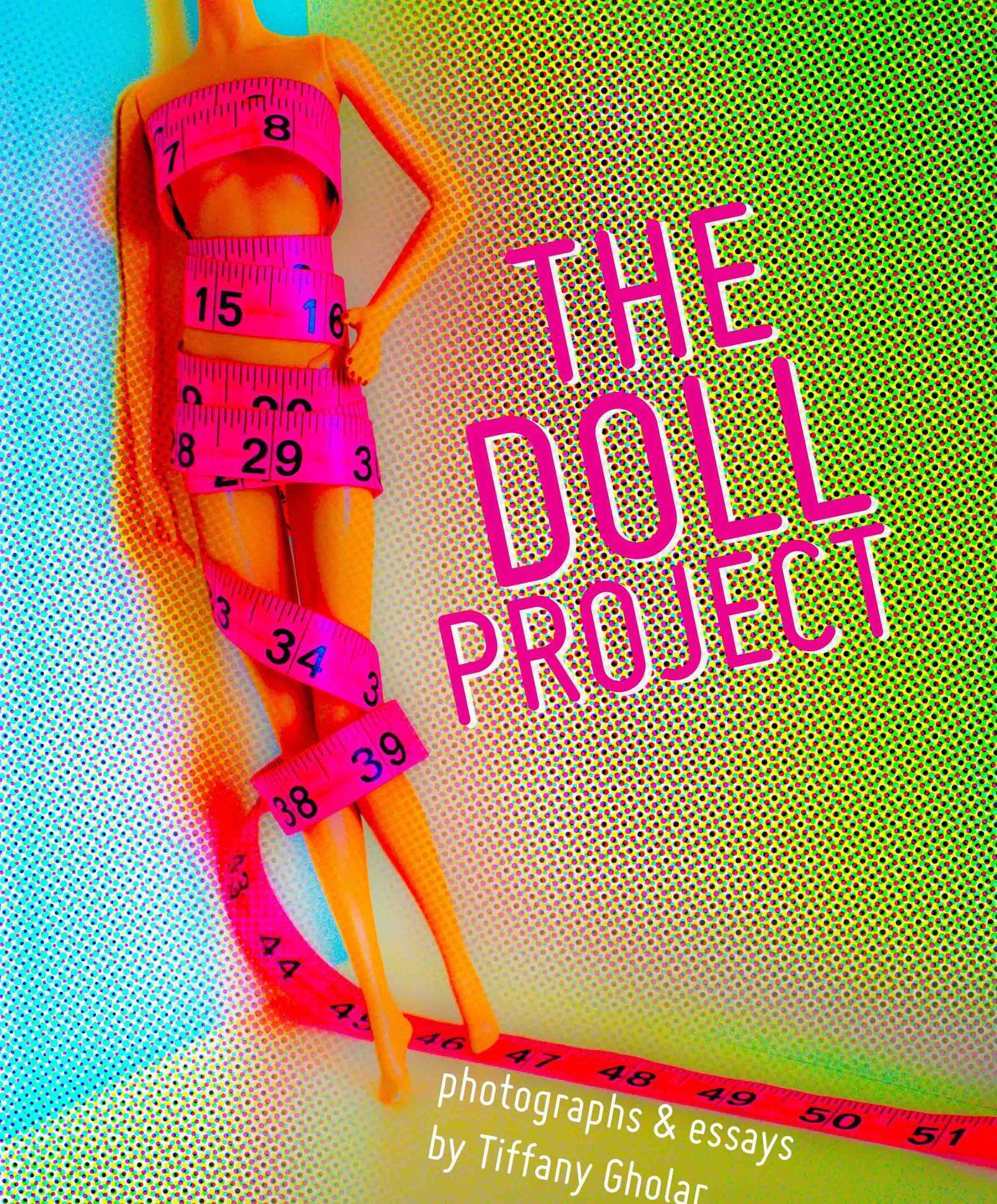 Tiffany Gholar, THE DOLL PROJECT (Blurb Books, 2014)