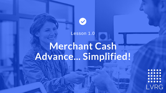 Merchant Cash Advance Simplified
