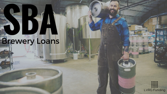 Brewery SBA Loans Made Easy - Funding Amounts $25K to $350K.