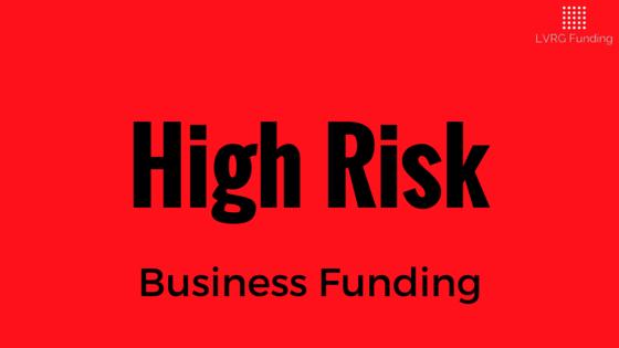 High Risk Small Business Funding - High Risk Business Cash Advance