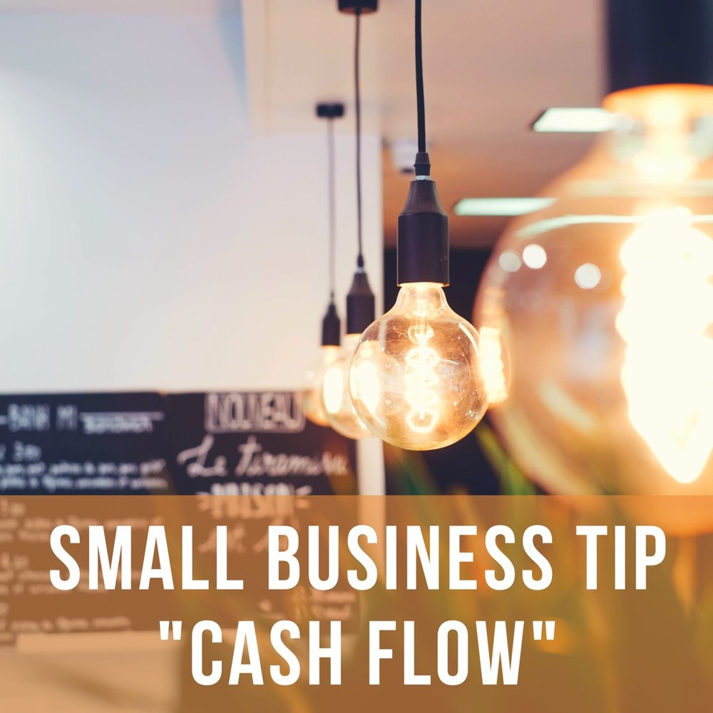 Small Business Tip to Managing Cash Flow