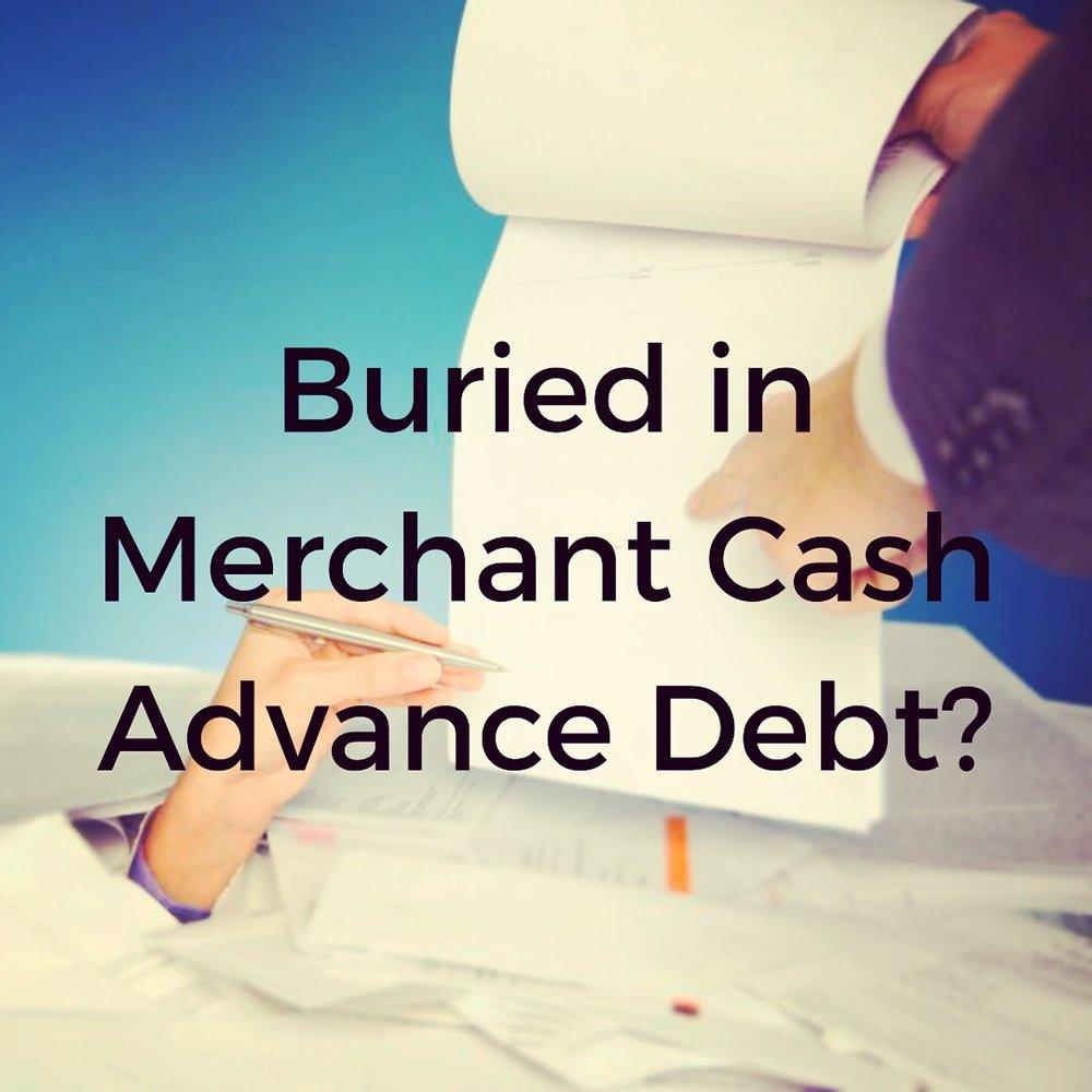 Buried in Merchant Cash Advance Debt? We Offer MCA Debt Relief!