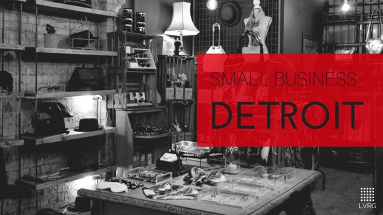 Tips for Getting a Small Business Loan in Detroit Business Loans in the D