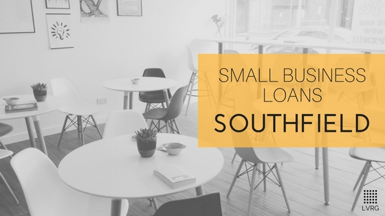 Tips for Getting a Small Business Loan in Southfield