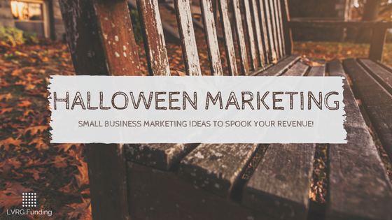 Halloween Small Business Marketing Ideas to SPOOK Your Revenue!