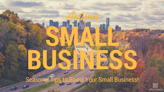 Autumn Small Business Tips: Seasonal Tips to Boost Your Local Small Business!