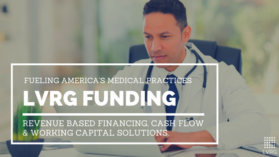 LVRG Funding Fueling America's Medical Practices Physician Loans Dental Financing Dentist Loans