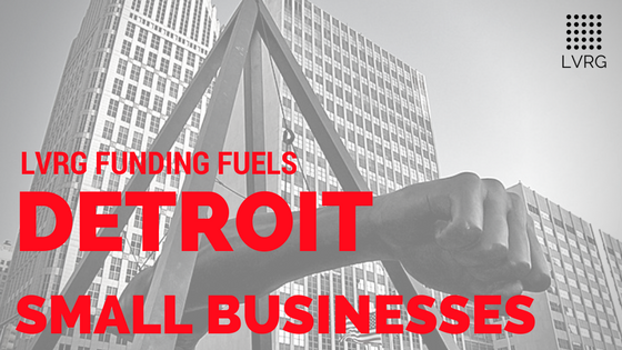 LVRG Funding Fuels Detroit Small Business Detroits Businesses Corktown Midtown