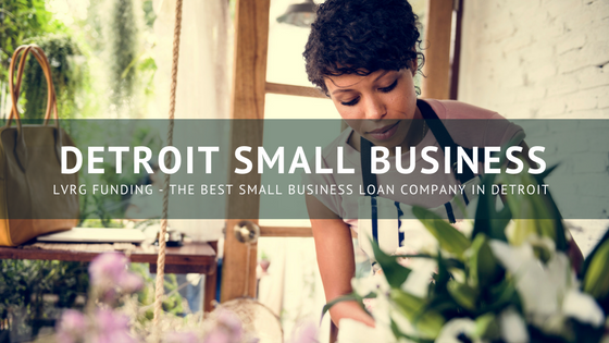 The Best Small Business Loans Company in Detroit