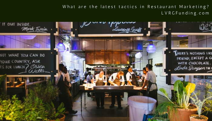 What are the latest tactics in Restaurant Marketing?