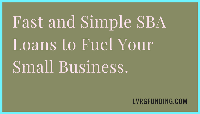 Fast and Simple SBA Loans to Fuel Your Small Business. Why Wait 7 Months at Your Bank, When You Can Fund in 7 Days?