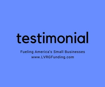 LVRG Funding Small Business Loans Merchant Cash Advance Revenue Based Financing Testimonial 5.jpg