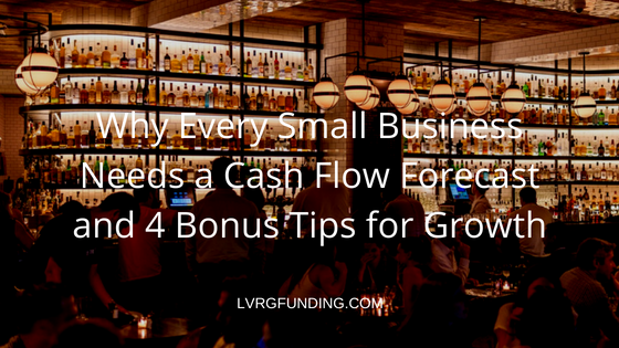 Why Every Small Business Needs a Cash Flow Forecast and 4 Bonus Tips for Growth.png