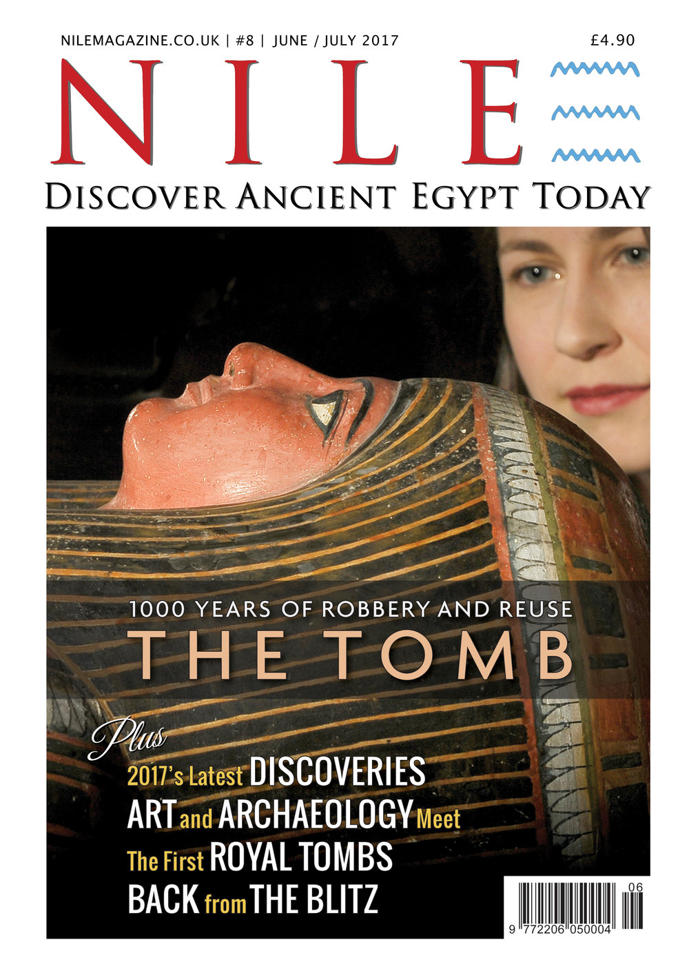 Satisfy your passion for ancient Egypt. NILE Magazine June-July 2017 is out now. Inside: - The Tomb-1000 years of robbery and reuse. - Egypt's first ever funerary garden discovered. - World Museum's new ancient Egypt gallery. - Art and Archaeology meet: the two worlds of Susan Osgood. - The Royal Tombs of Ancient Egypt. - Aswan's powerful governors. - On This Day in Egyptology history. - Plus much more. Click on the cover to subscribe.
