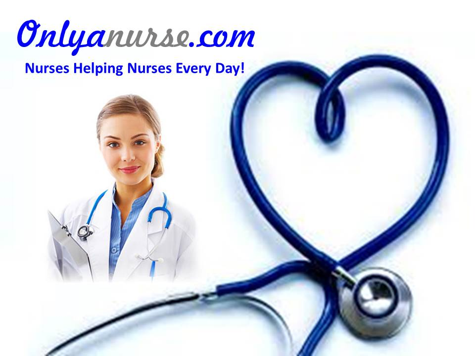 """""""Oh, You're only a nurse"""" the woman said as she walked out of the patient's room. """"Yes"""", I said. """" I'm only thenurse that willhelp your father survive his heart attack, or your mother her stroke. I'm only the nurse that held your loved one's hand as they were dying. I'm only the nurse that will be home 3 hours late to my own family because I am caring for yours. I'm only the nurse who will be eatingwith my family and get called to an emergency case in the O.R to take care of you. I'm only the nurse that will keep your loved one alive while they undergo surgery. I'm only the nurse who's job it is to not only take care of your loved one, but also take care of your family members so well that they think they are at the Hilton. I am only the nurse that answers your call light five times in an hour and attends to your needs with a smile, when I have ten other patients who need my help too. I am only the nurse who stops at the scene of an accident to render help to strangers. I'm only the nurse that monitors your vital signs and tells the doctor what you need and when. So, before you tell me I am only anurse again, think twice...I may save your life one day, but I'm only a nurse?"""" Author: M. Raines  ©Copyright Onlyanurse.com"""