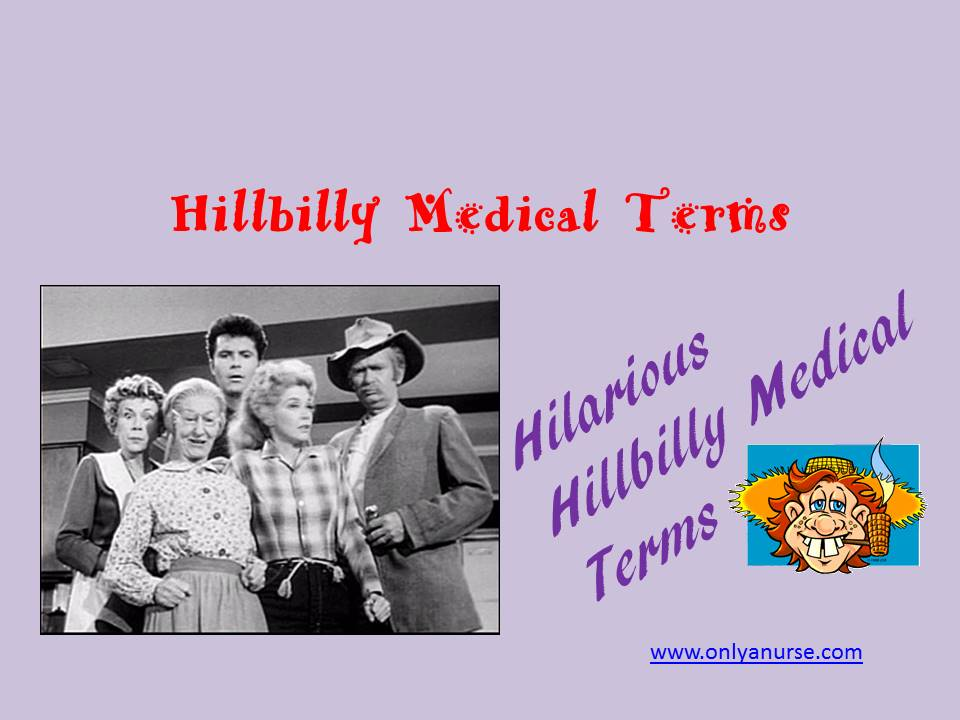 Hillbilly Medical Terms, funny medical terms