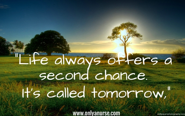 life always offers a second chance inspirational quotes