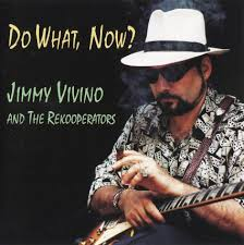 Jimmy Vivino and The Rekooperators