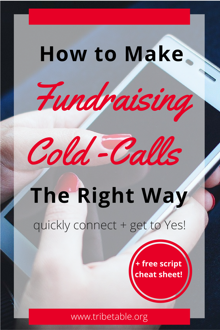 how to make fundraising cold calls the right way tribe table