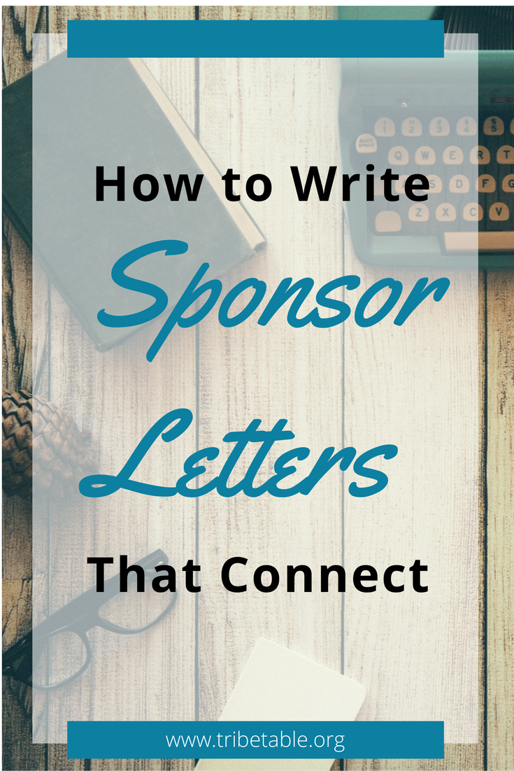 How To Write Sponsor Letters That Connect Tribe Table