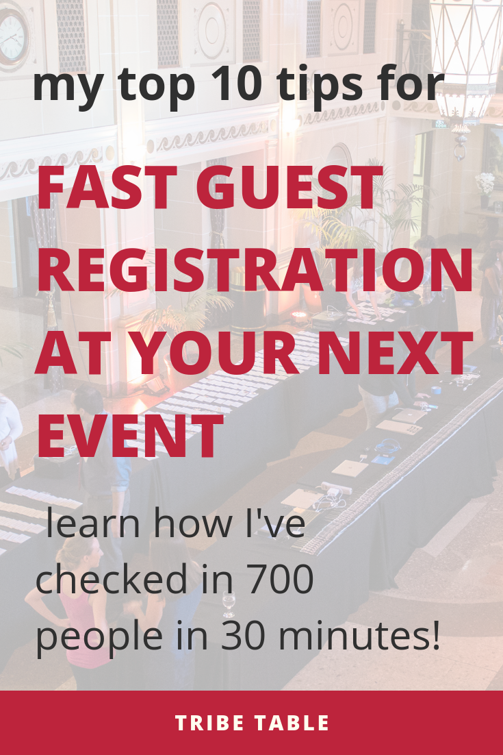 my top 10 tips for a fast guest registration at your next event.png