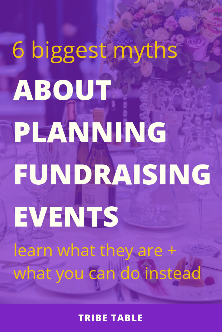 6 biggest myths about planning fundraising events.png