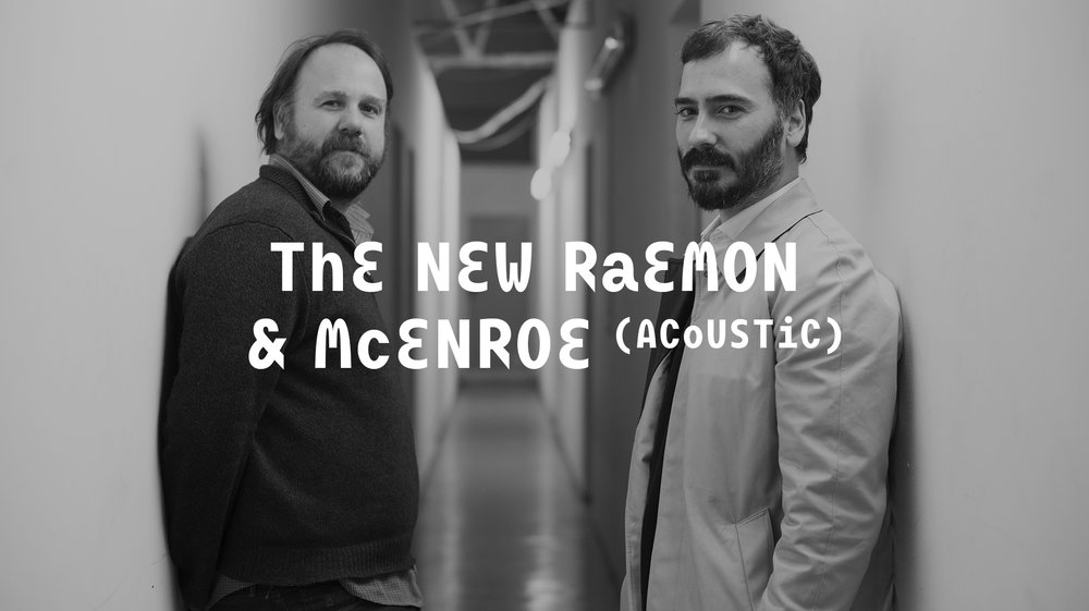 The New Raemon & McEnroe (Acoustic) Web 2048 x1149.jpg