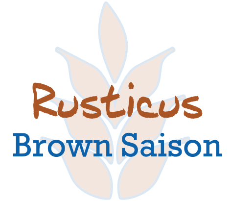 Rusticus   Brown Saison  6.0% ABV | 12 IBU